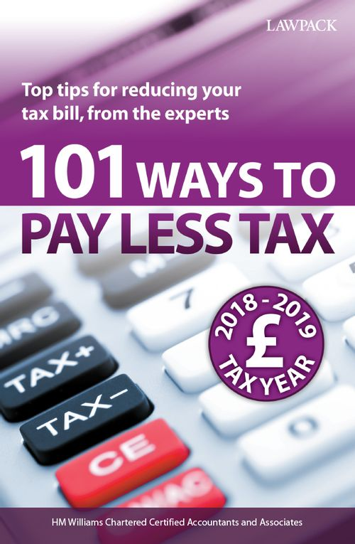 101 Ways to Pay Less Tax 2019/2020
